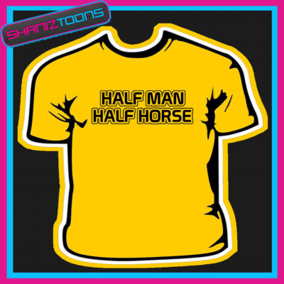 half man half horse adult joke mens funny slogan tshirt 123274 p FF joke Comic Art